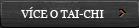 Více o Tai-Chi